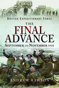 British Expeditionary Force - The Final Advance