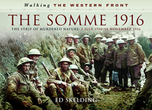 Walking the Western Front - The Somme in Pictures